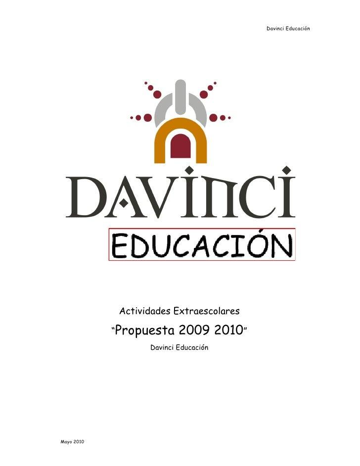 "Davinci Educación                  Actividades Extraescolares              ""Propuesta     2009 2010""                    Da..."
