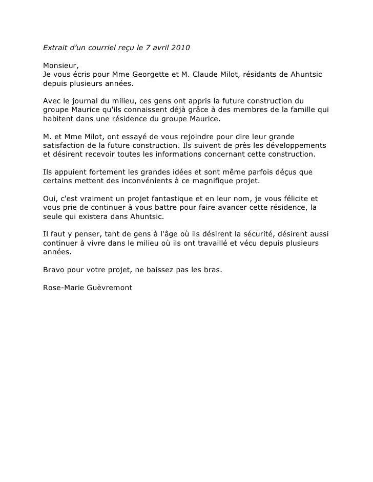 Extrait d'un courriel reçu le 7 avril 2010<br />Monsieur,Je vous écrispour MmeGeorgette et M. Claude Milot, résidants de...