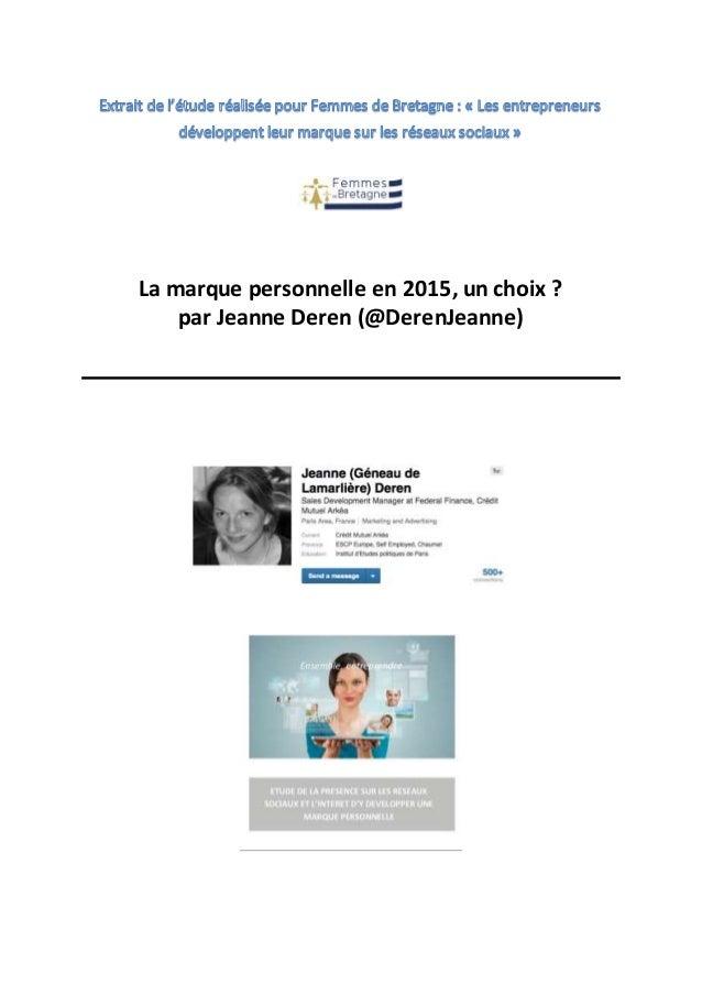 La marque personnelle en 2015, un choix ? par Jeanne Deren (@DerenJeanne)