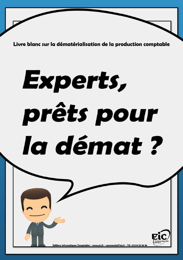 SOMMAIRE       Préambule                                                            P. 3       La dématérialisation de la ...