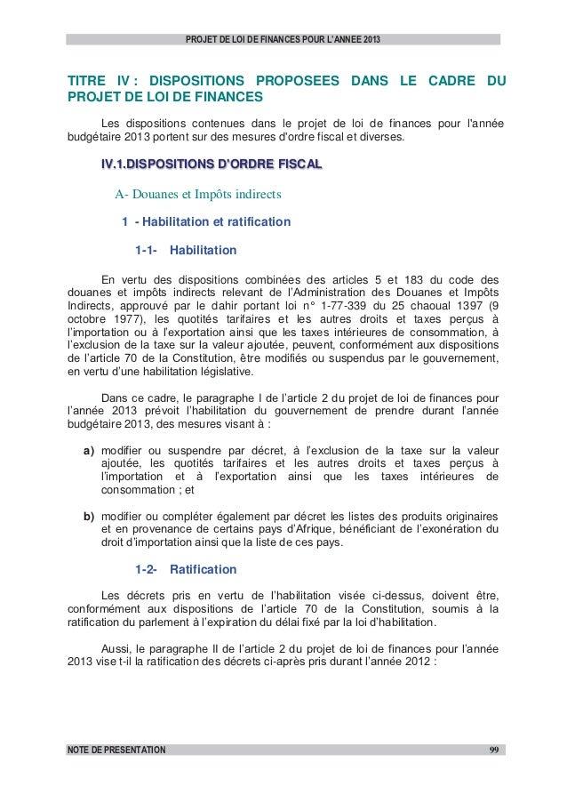 PROJET DE LOI DE FINANCES POUR L'ANNEE 2013TITRE IV : DISPOSITIONS PROPOSEES DANS LE CADRE DUPROJET DE LOI DE FINANCES    ...