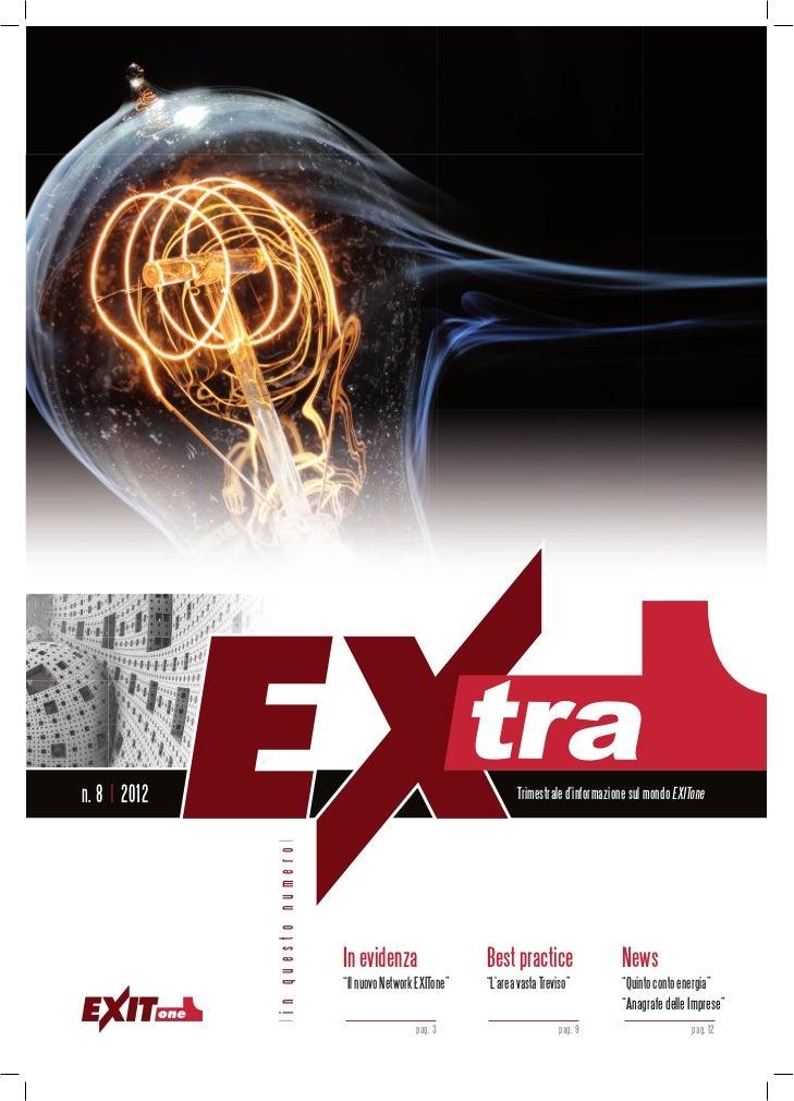 n. 8 | 2012                                                             Trimestrale dinformazione sul mondo EXITone       ...