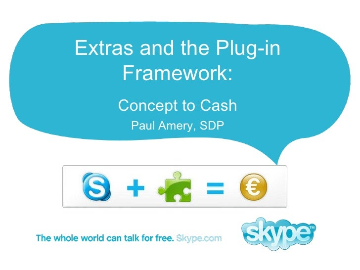 Extras and the Plug-in Framework : Concept to Cash