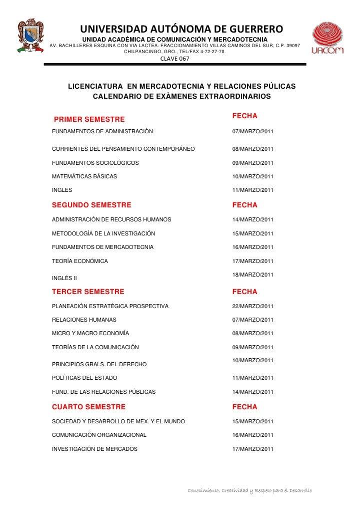 UNIVERSIDADAUTÓNOMADEGUERRERO            UNIDAD ACADÉMICA DE COMUNICACIÓN Y MERCADOTECNIAAV. BACHILLERES ESQUINA CON V...