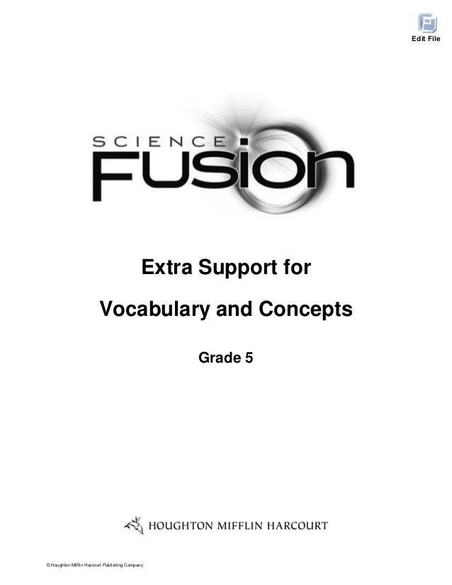 Edit File  Extra Support for Vocabulary and Concepts Grade 5  © Houghton Mifflin Harcourt Publishing Company