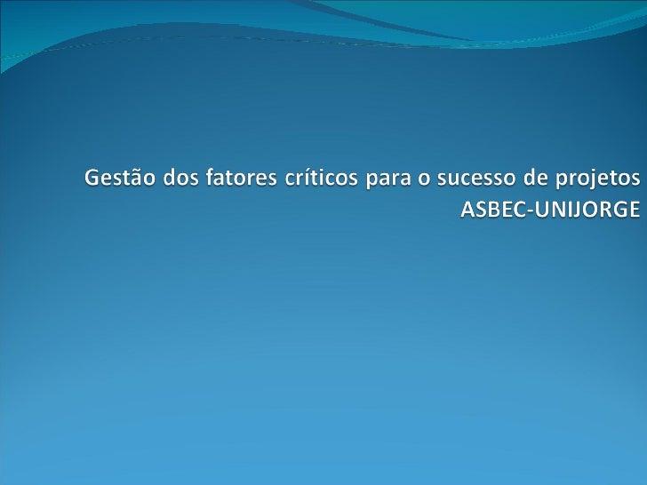 Extrato  slides do curso de projetos asbec 2010_adaptado_anibal
