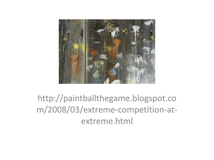 http://paintballthegame.blogspot.com/2008/03/extreme-competition-at-extreme.html