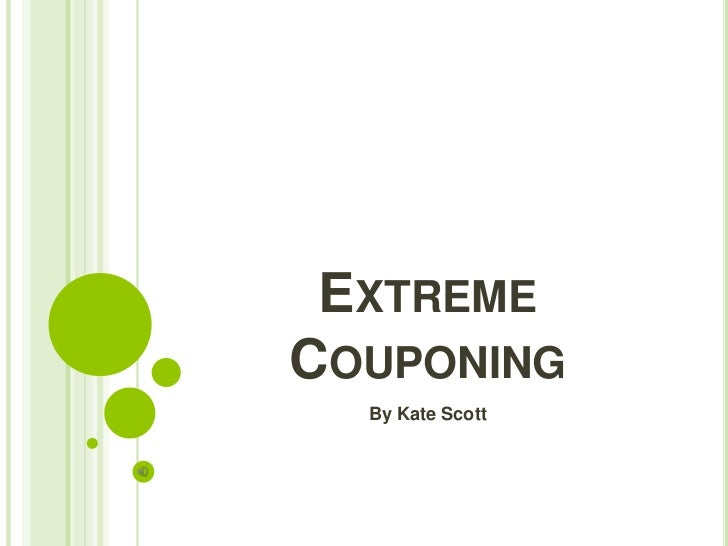 EXTREMECOUPONING  By Kate Scott