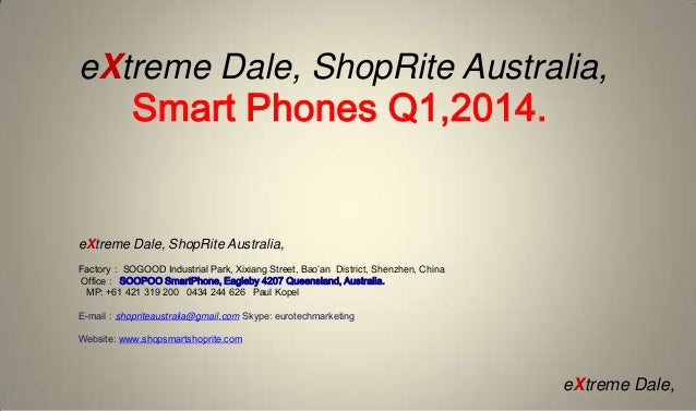 E xtreme dale, shoprite australia,   ford smartphones  2014