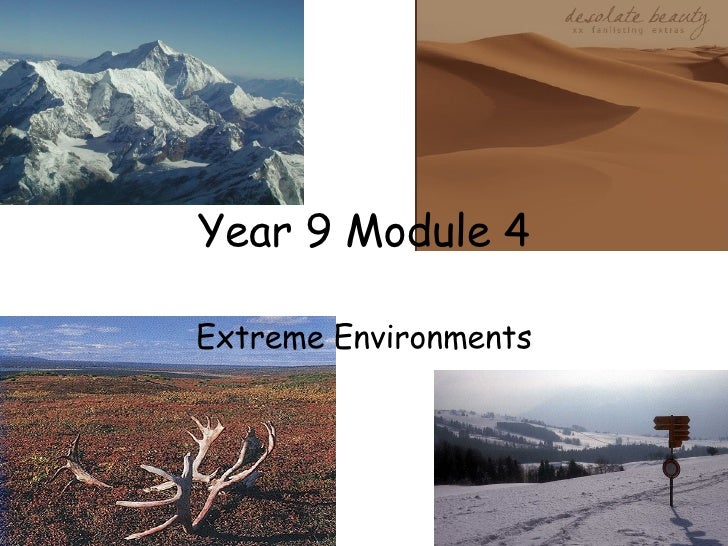 Year 9 Module 4 Extreme Environments