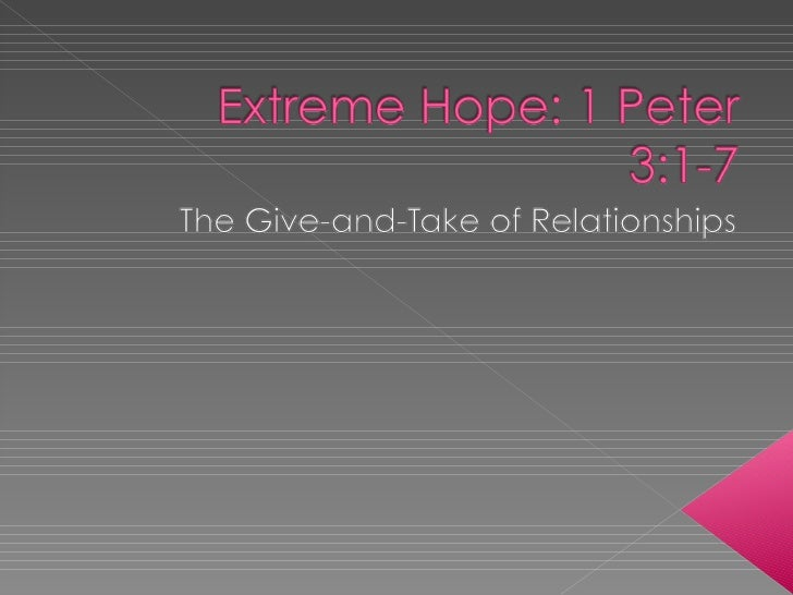 Extreme Hope1 Peter3.1 7