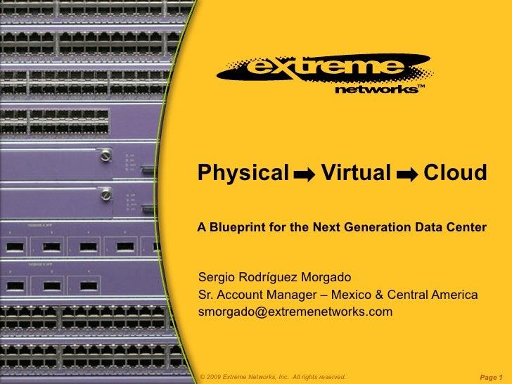 Virtualización en la Red del Data Center - Extreme Networks