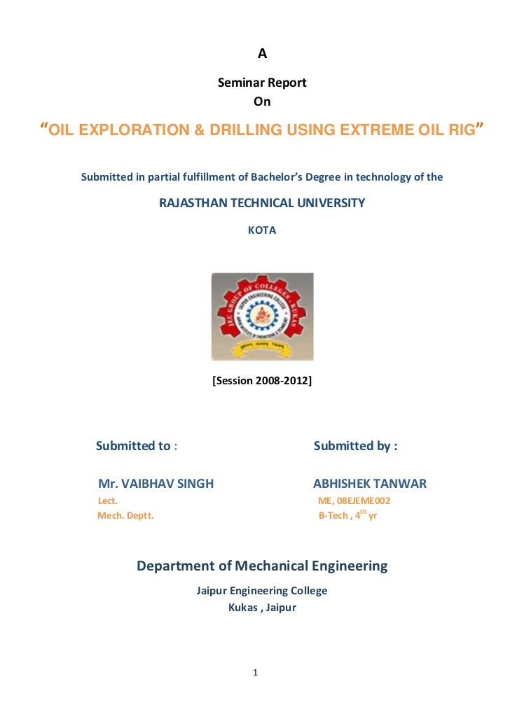 """A                               Seminar Report                                    On""""OIL EXPLORATION & DRILLING USING EXTR..."""