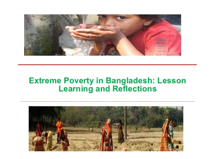 Extreme poverty in Bangladesh: lessons, learnings and reflections