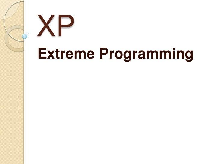XPExtreme Programming