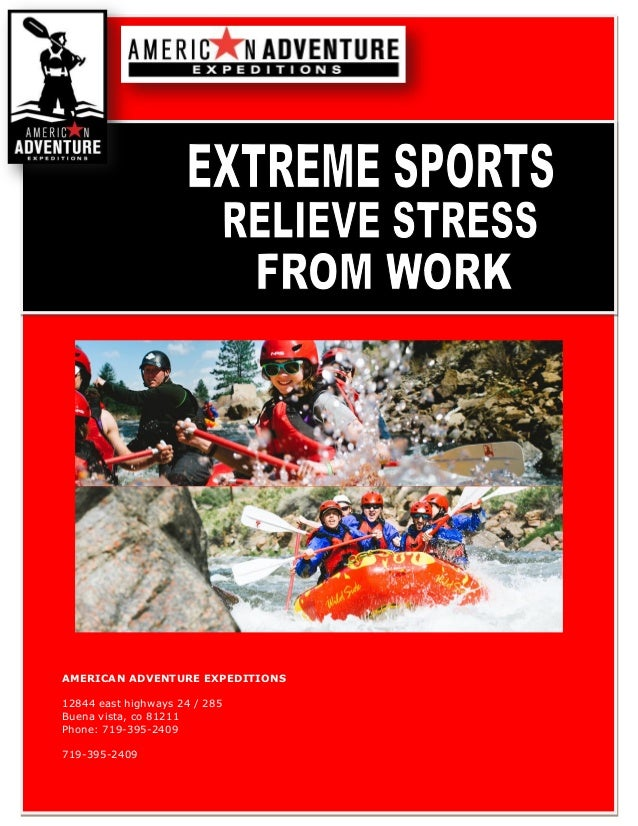 Extreme Sports Relieve Stress From Work