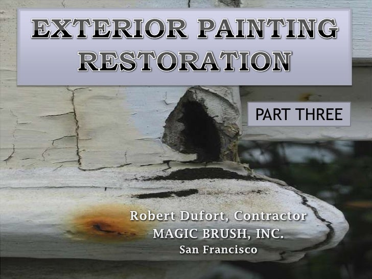 Part 3  Exterior Painting and Restoration