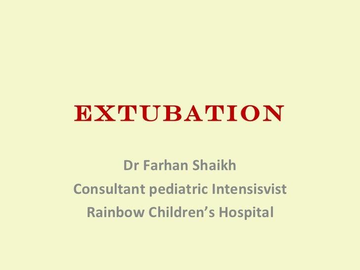 Extubation from Ventilator