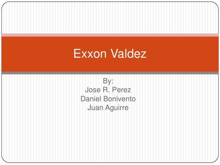 Exxon Valdez and BP disaster