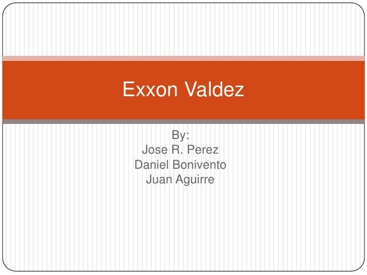 Exxon Valdez and BP disaster