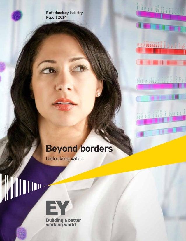 Beyond borders Biotechnology Industry Report 2014 Unlocking value