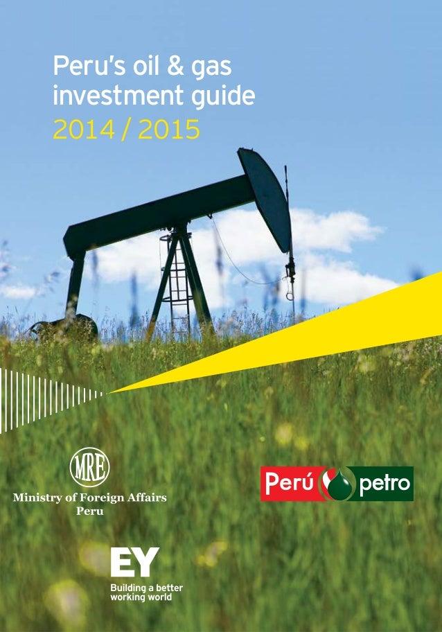 2014 / 2015 Peru's oil & gas investment guide