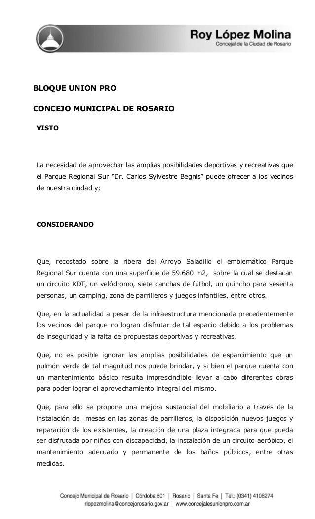 BLOQUE UNION PRO  CONCEJO MUNICIPAL DE ROSARIO  VISTO  La necesidad de aprovechar las amplias posibilidades deportivas y r...