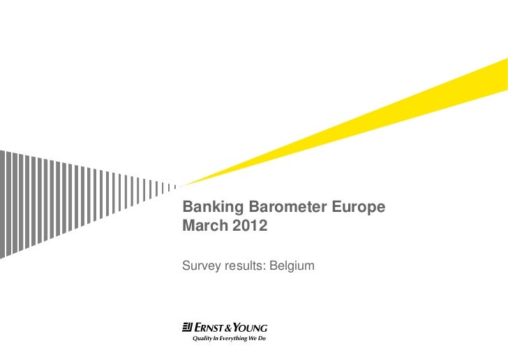 Banking Barometer EuropeMarch 2012Survey results: Belgium