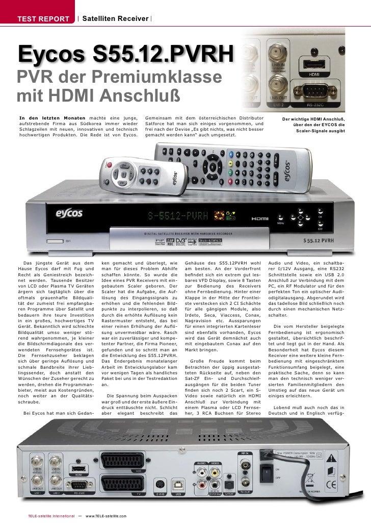 TEST REPORT                      Satelliten Receiver     Eycos S55.12.PVRH PVR der Premiumklasse mit HDMI Anschluß In den ...