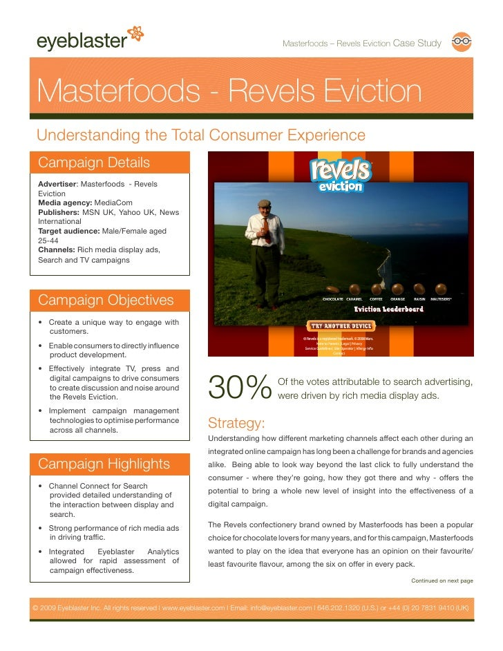 Masterfoods – Revels Eviction Case Study      Masterfoods - Revels Eviction  Understanding the Total Consumer Experience  ...