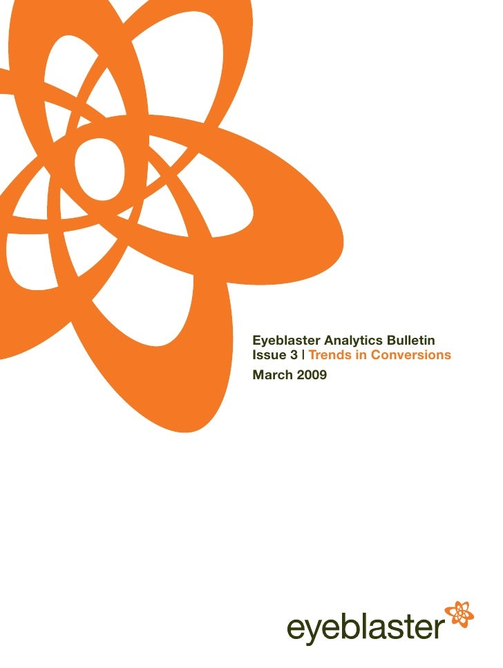 Eyeblaster Analytics Bulletin Issue 3 | Trends in Conversions March 2009