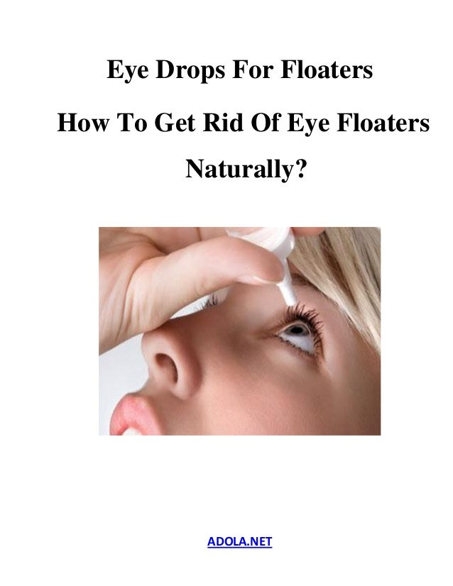 Get Rid Of Floaters Naturally