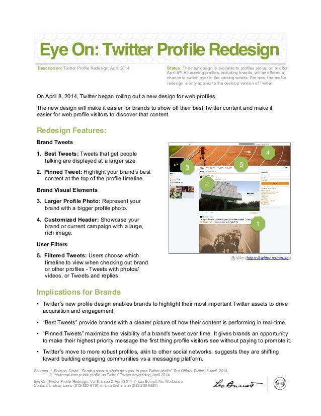 Eye On: Twitter Profile Redesign, Vol 3, Issue 2, April 2014 © Leo Burnett/Arc Worldwide 