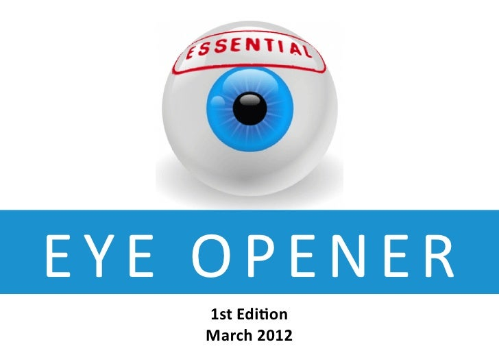 Eye Opener   1st Edition March 2012