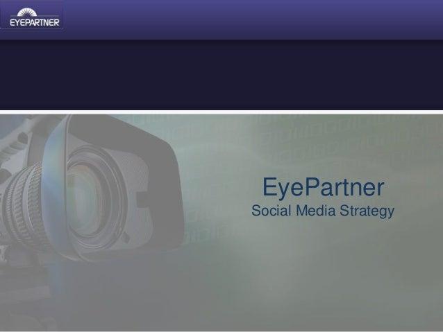 EyePartner Social Media Strategy