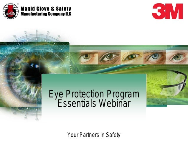 Your Partners in Safety Eye Protection Program Essentials Webinar
