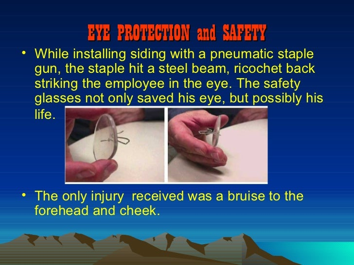 Accidents From Not Wearing Safety Glasses