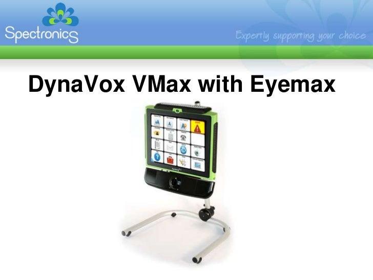 Vmax Eyemax Dynavox Vmax With Eyemax