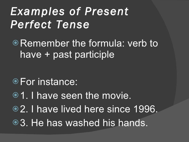 Present Perfect Formula Examples of Present Perfect