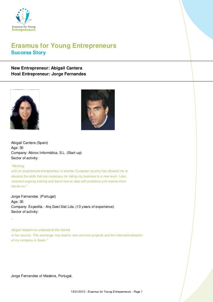 Erasmus for Young EntrepreneursSuccess StoryNew Entrepreneur: Abigail CanteraHost Entrepreneur: Jorge FernandesAbigail Can...