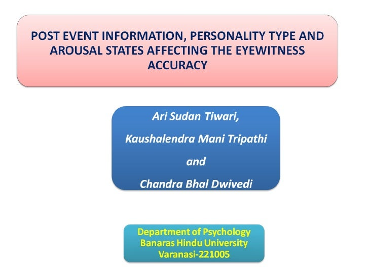 Eyewitness memory, Personality and Arousal