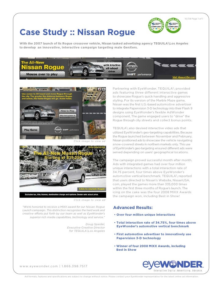 10/08 Page 1 of 1     Case Study :: Nissan Rogue With the 2007 launch of its Rogue crossover vehicle, Nissan tasked advert...