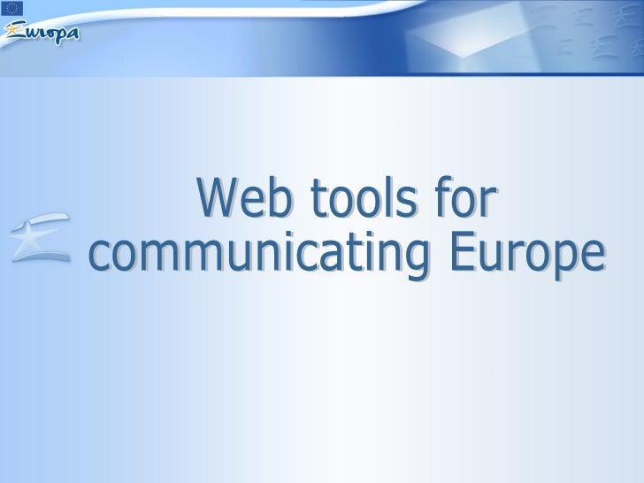 Web tools for communicating Europe