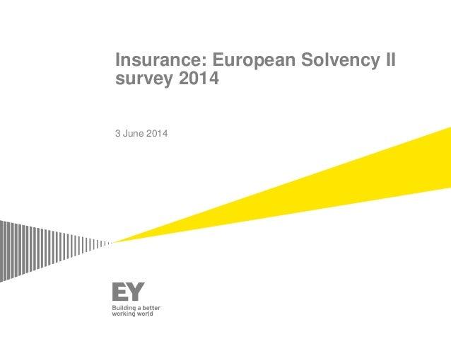 Insurance: European Solvency II survey 2014 3 June 2014