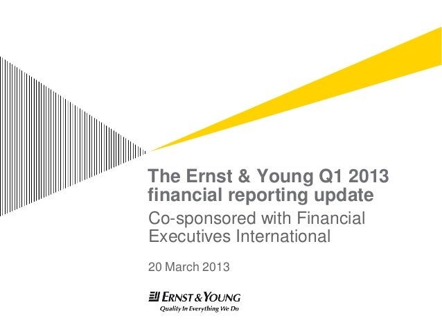 EY Q1 2013 Financial Reporting Update