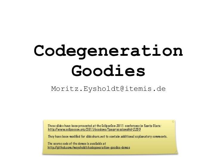 Codegeneration    Goodies Moritz.Eysholdt@itemis.de   test