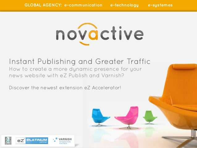 eZ publish - Instant Publishing and Greater Traffic