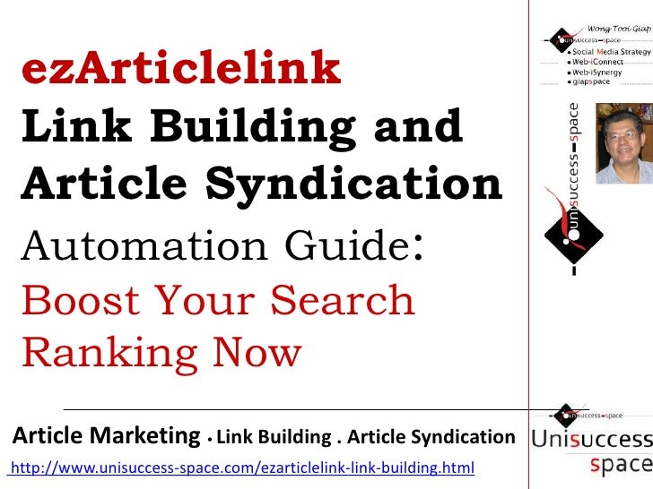 ezArticlelinkLink Building and Article Syndication Automation Guide: Boost Your Search Ranking Now<br />Forum Marketing Ce...