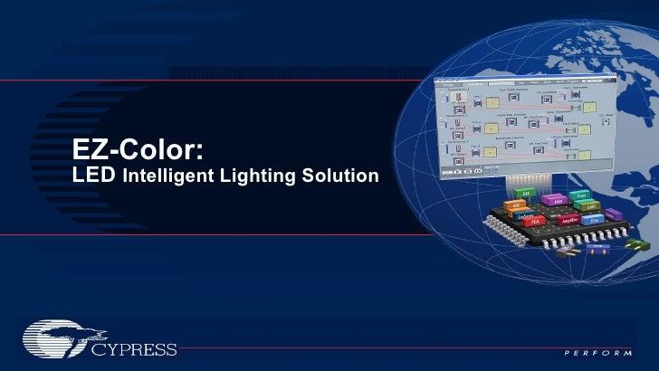 EZ-Color: LED  Intelligent Lighting Solution