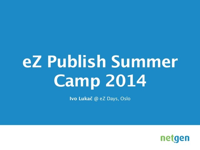 About the PHP / eZ Publish Summer Camp 2014